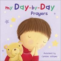 My Day-by-Day Prayers