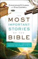 The Most Important Stories of the Bible (Paperback)