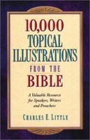 10,000 Topical Illustrations from Bible (Hard Cover)
