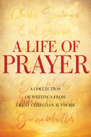 Life of Prayer, A