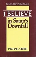 I Believe in Satan's Downfall