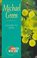 Closer to Jesus