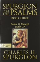 Spurgeon on the Psalms, Book Three