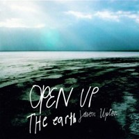 Open Up the Earth CD.