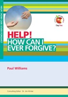 Help! How Can I Ever Forgive?