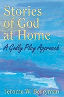 Stories of God at Home