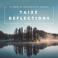 Taizé Reflections Volume 2 CD