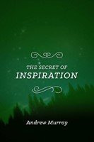 The Secret of Inspiration